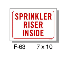 FIRE PROTECTION SIGN, SPRINKLER RISER INSIDE