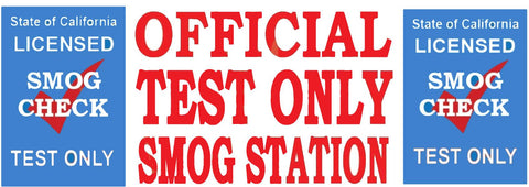 Official TEST ONLY Smog Station | Vinyl Banner