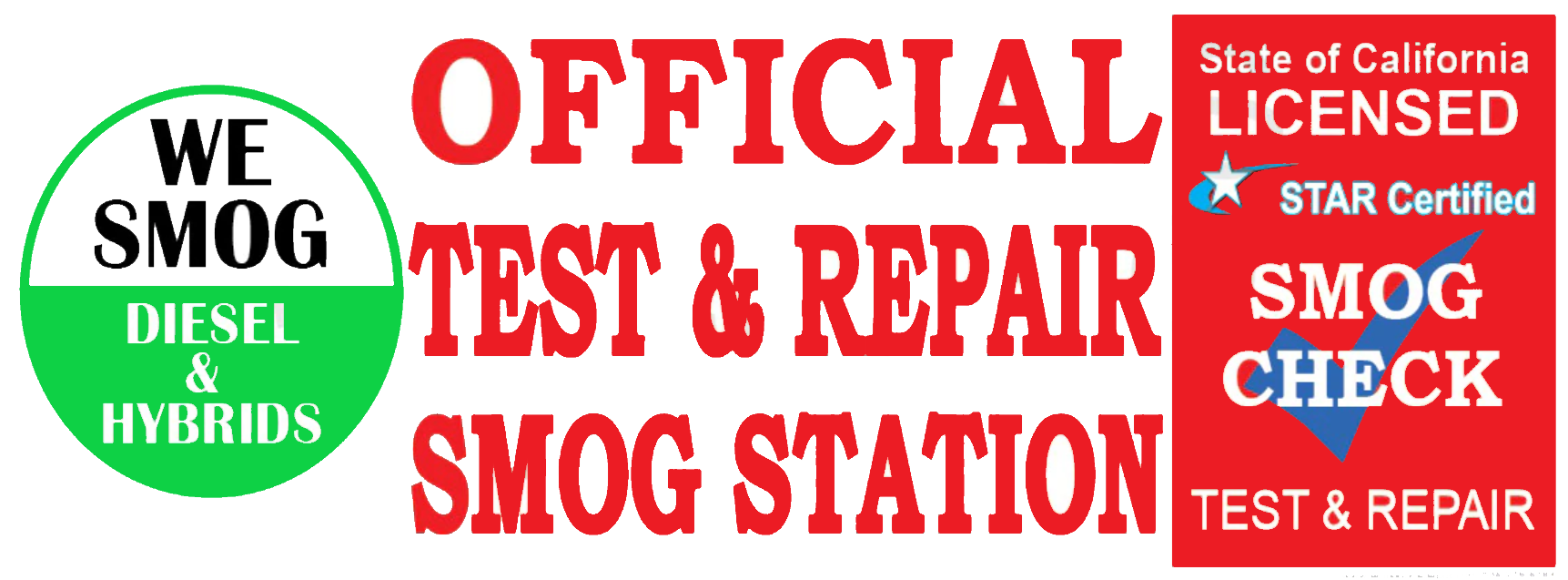 Official Test and Repair Smog Station | We smog Diesel and Hybrids | Red Star Cert | Vinyl Banner