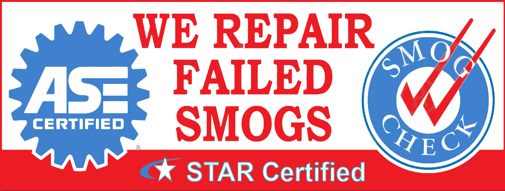 We Repair Failed Smogs | ASE and Smog Check | Vinyl Banner
