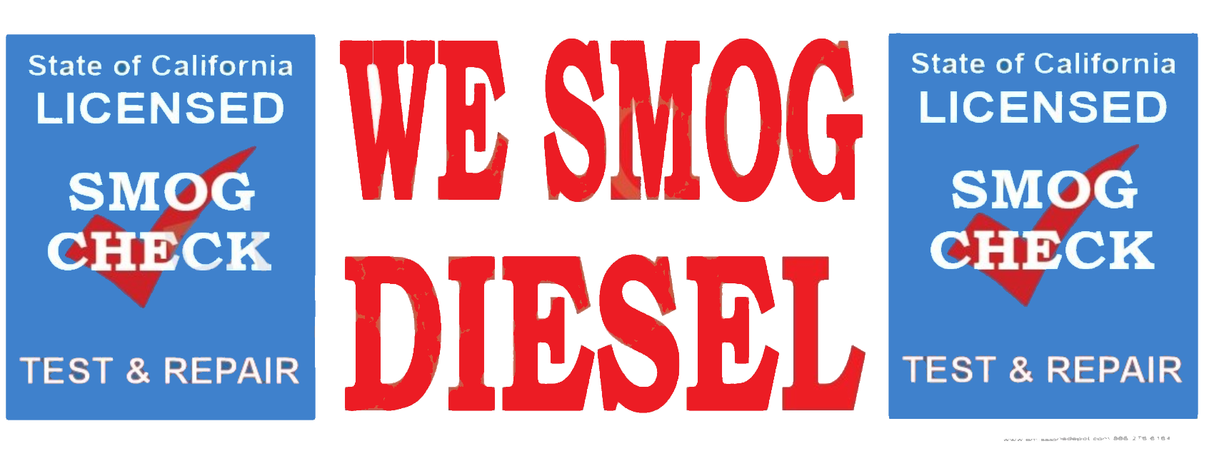 We Smog Diesel | TEST AND REPAIR | Vinyl Banner