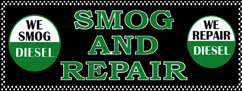 Smog And Repair | We Smog Diesel / We Repair Diesel | Vinyl Banner