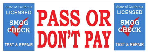 Pass or Don't Pay | TEST & REPAIR | Vinyl Banner