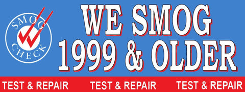 We Smog 1999 & Older | Test and Repair | Vinyl Banner