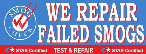 We Repair Failed Smogs | Star Certified | Vinyl Banner