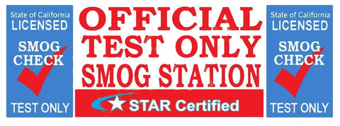 Star Certified Official Smog Station Test Only | Vinyl Banner