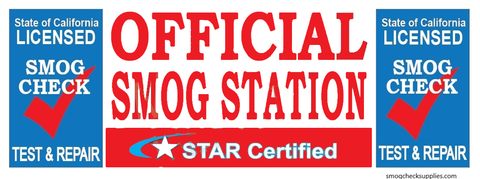 Star Certified Official (On Bottom) Smog Station (TEST & REPAIR) | Vinyl Banner