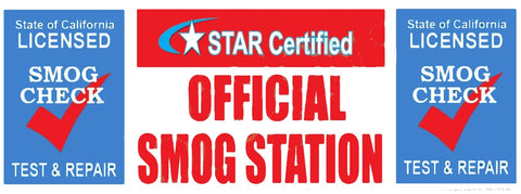 STAR CERTIFIED OFFICIAL SMOG STATION (TEST & REPAIR) | Vinyl Banner