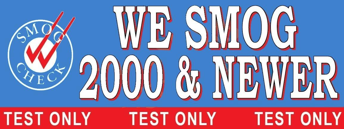 We Smog 2000 & Newer | Test Only | Vinyl Banner