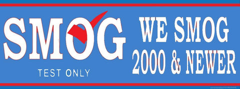 Smog | We Smog 2000 & Newer | Test Only | Vinyl Banner