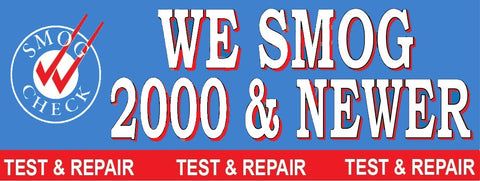 We Smog 2000 & Newer | Test & Repair | Vinyl Banner