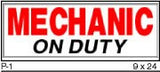 MECHANIC ON DUTY SIGN