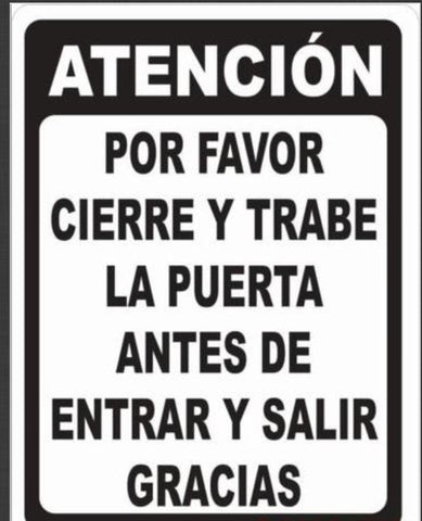 Spanish Sign, Close The Door After Entering and Exiting