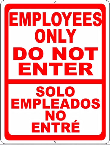 Bilingual Employees Only Do Not Enter Sign