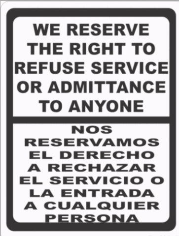 Bilingual Right to Refuse Service or Admittance Sign