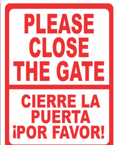 Bilingual Please Close The Gate Sign