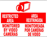 Bilingual Sign, Restricted Area Monitored by Video Camera