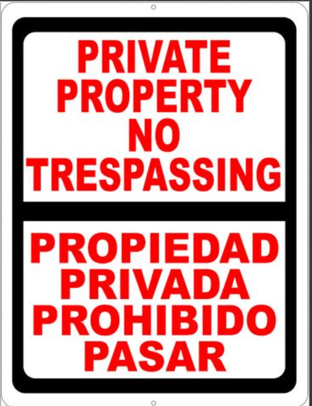 Bilingual Sign, Private Property, No Trespassing