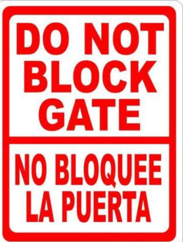 Bilingual Do Not Block Gate Sign