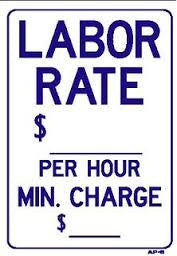 LABOR RATE SIGN, AP 6