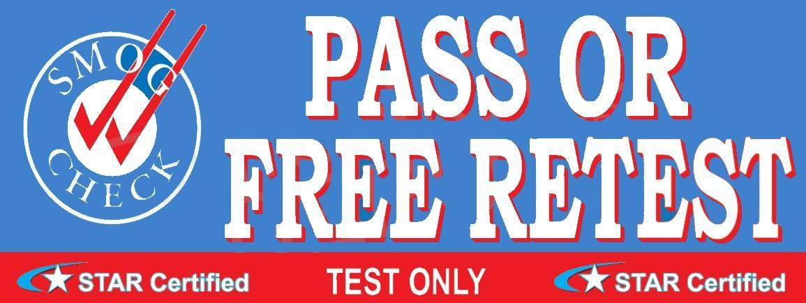 Pass Or Free Retest | Test Only | Smog Check Banner | Star Certified |Vinyl Banner