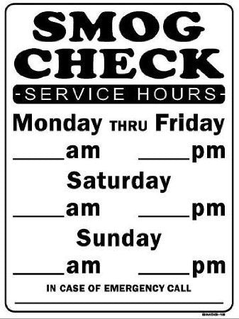 SMOG CHECK SERVICE HOURS SIGN, SMOG 15