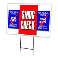 SMOG CHECK INSPECTION AND REPAIR Yard Sign SMOG SIGN