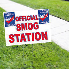 Official Smog Station Test Only Smog Check Coroplast Yard Sign