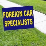 Foreign Car Specialists Yard Sign