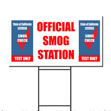OFFICIAL SMOG STATION TEST ONLY Yard Sign SMOG SIGNS