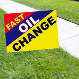FAST OIL CHANGE Yard Sign DEALERSHIP SIGNS