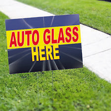 AUTO GLASS HERE  Yard Sign AUTO DEALER SIGNS