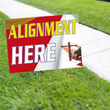 ALIGNMENT HERE Yard Sign AUTO DEALER SIGN SMOG SIGN