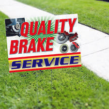 QUALITY BRAKE SERVICE Yard Sign AUTO REPAIR SIGN SMOG SIGN