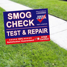 Smog Check Test & Repair Star Certified State of California Licensed Yard Sign