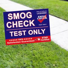 Smog Check Test Only Star Certified Vinyl Yard Sign