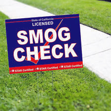 Smog Check Licensed State of California Star Certified Yard Sign