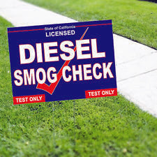 Diesel Smog Check Licensed Test Only Yard Sign