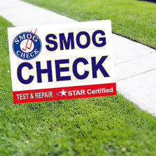 Smog Check Test & Repair Star Certified Yard Sign