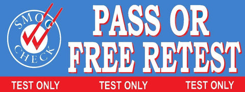 Pass Or Free Retest | Test Only | Smog Check on Left | Vinyl Banner