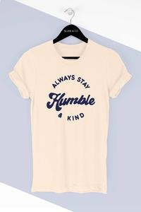 Be Humble & Kind Tee