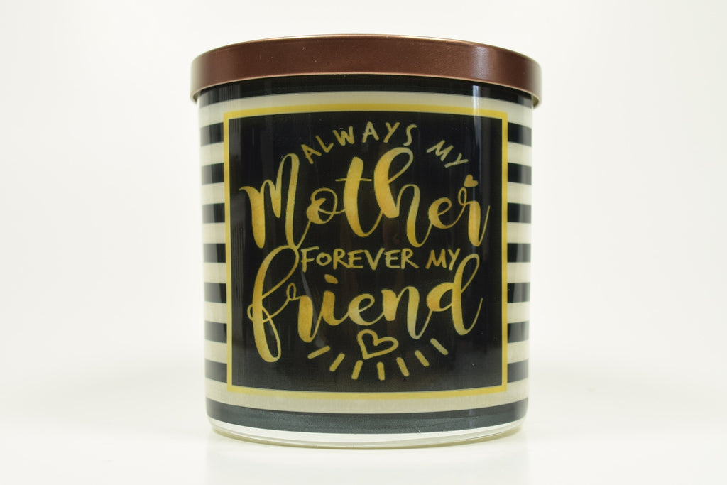 Always My Mother Forever My Friend Soy Candle
