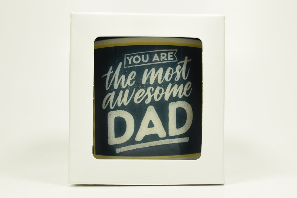 You Are The Most Awesome Dad Candle