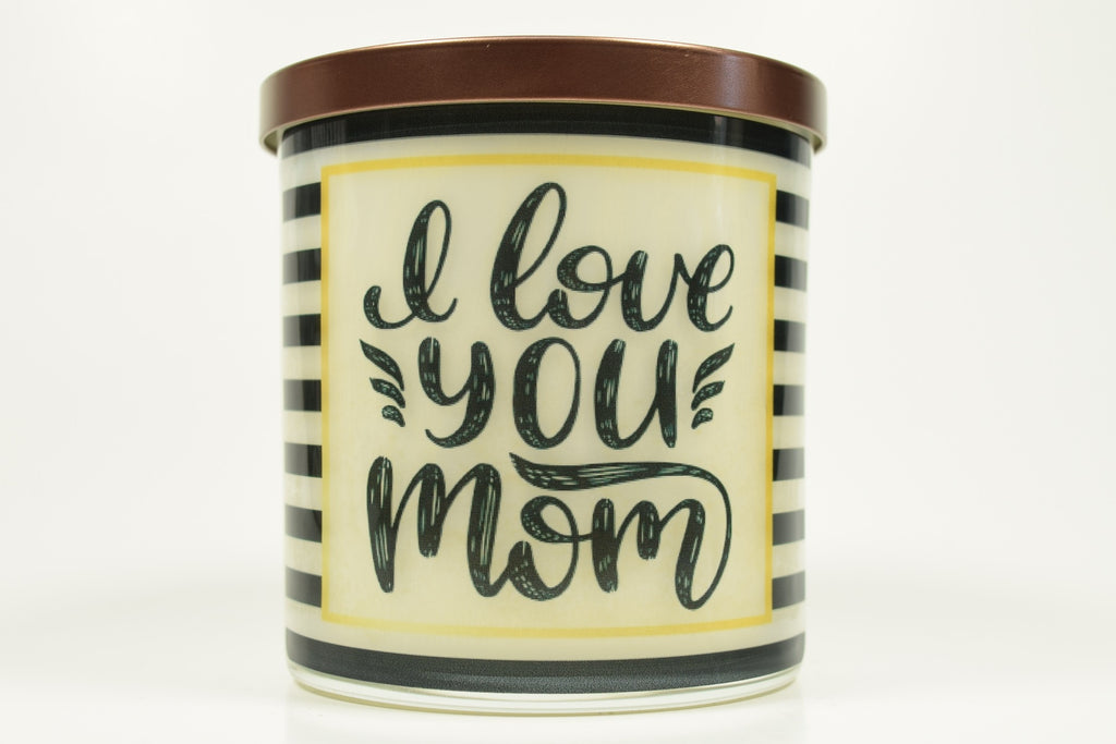 I Love You Mom Soy Candle