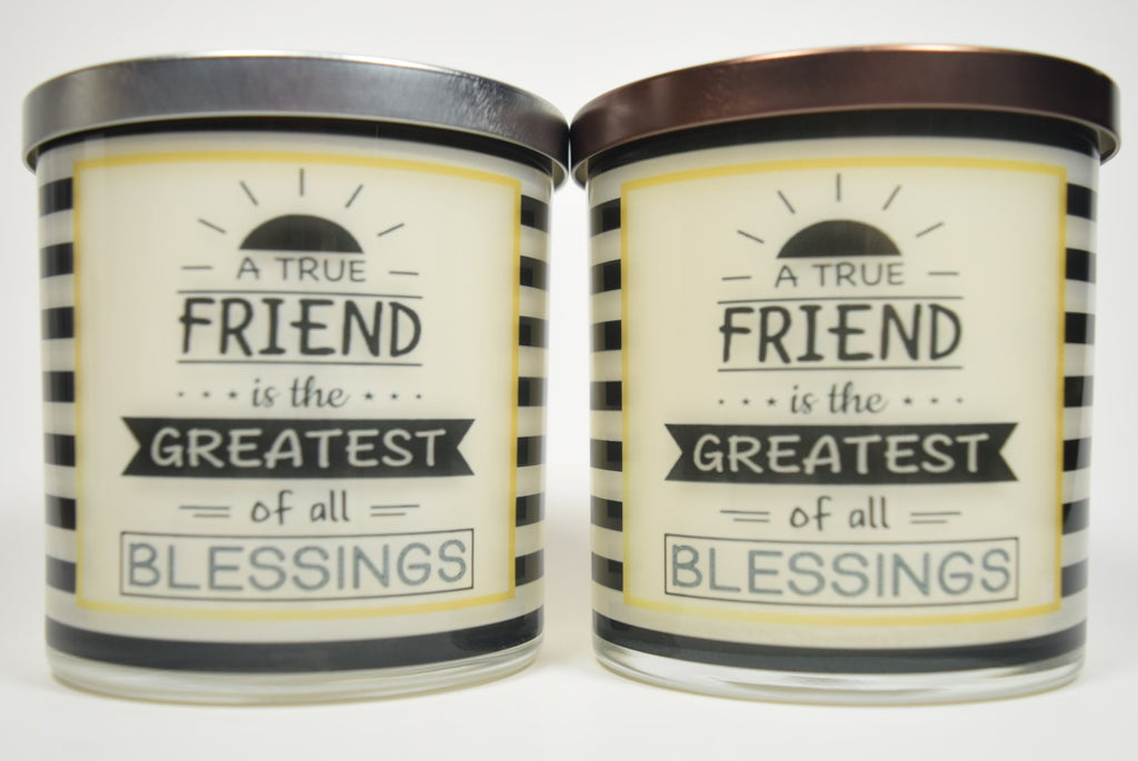 A True Friend Is The Greatest Of All Blessings Soy Candle