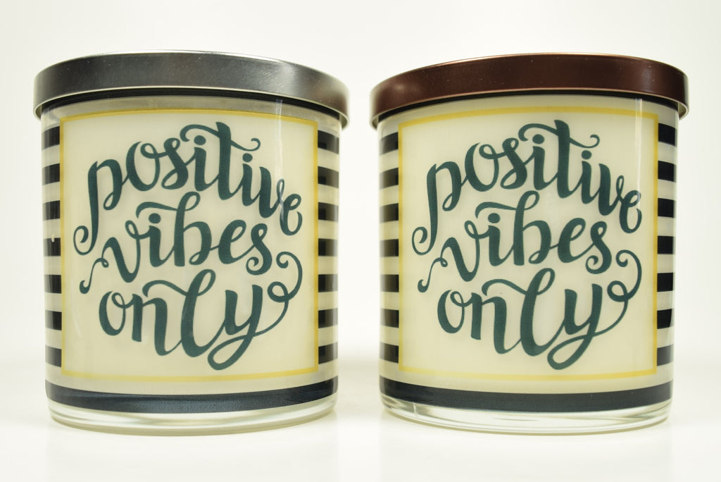 Positive Vibes Only Candle