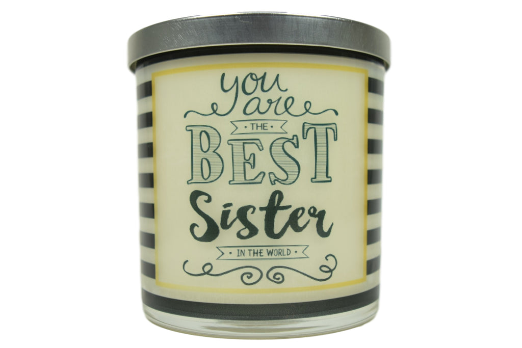 You Are The Best Sister In The World Soy Candle