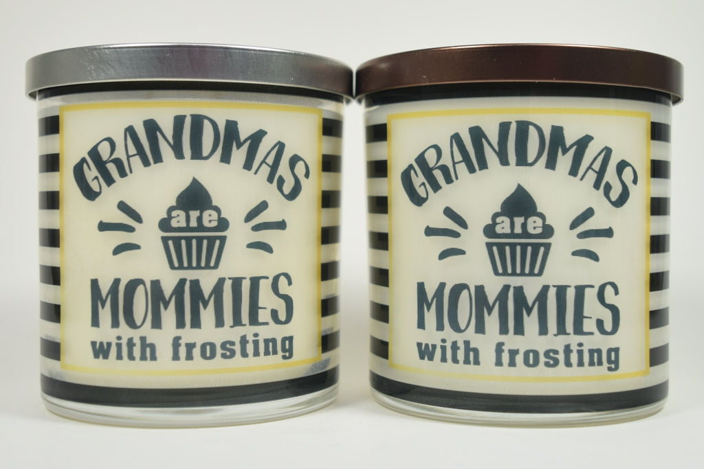 Grandmas Are Mommies With Frosting Soy Candle