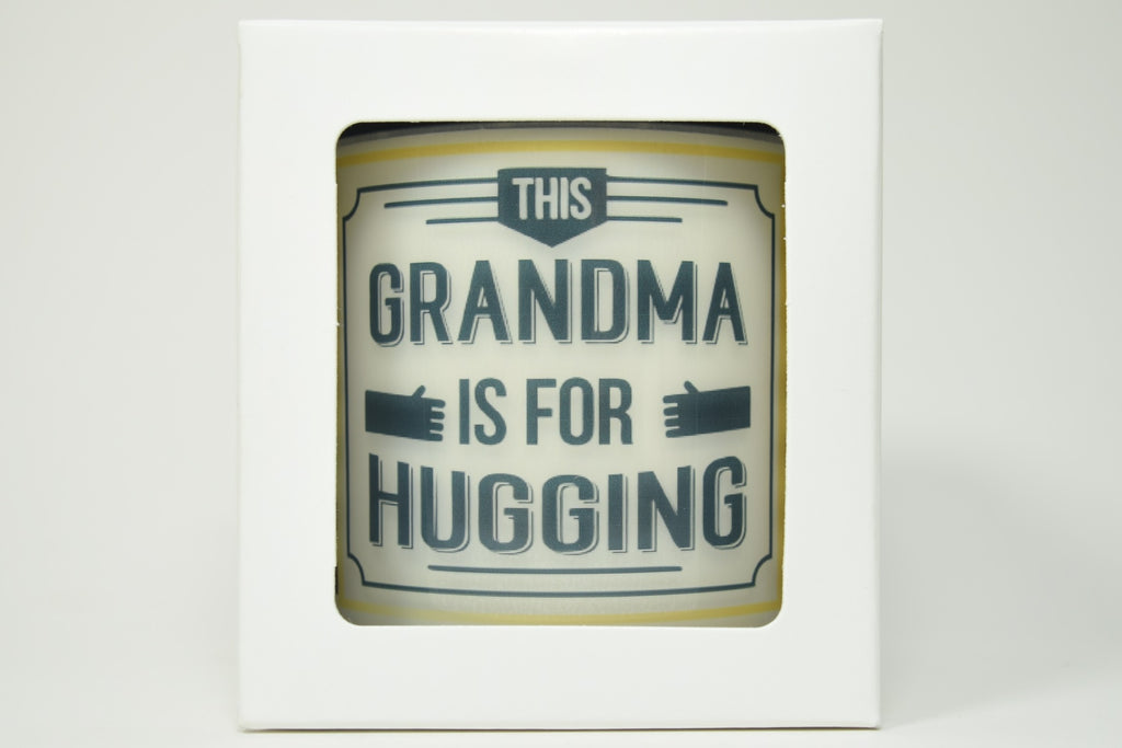 This Grandma Is For Hugging Soy Candle