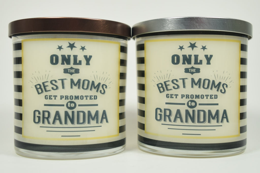 Only The Best Moms Get Promoted To Grandma Soy Candle